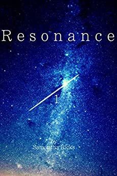 Resonance (Resonance Trilogy Book 1) (English Edition) di [Ricks, Samantha]