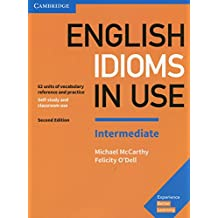 English Idioms in Use Intermediate Book with Answers Second Edition (Vocabulary in Use)