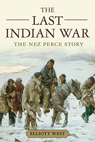 the-last-indian-war-the-nez-perce-story-pivotal-moments-in-american-history