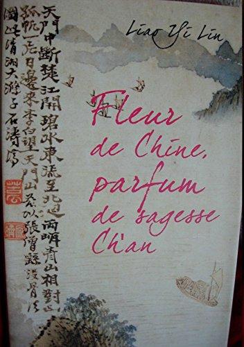 Fleur de Chine, parfum de sagesse ch'an