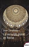 Image de La seconde gloire de Rome
