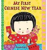 By Katz, Karen [ My First Chinese New Year ] [ MY FIRST CHINESE NEW YEAR ] Dec - 2012 { Paperback }