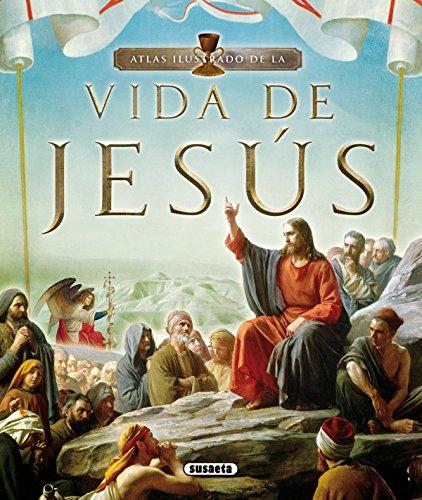 Atlas ilustrado de la vida de Jesús por Susaeta Ediciones S A
