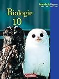 Biologie - Realschule Bayern: 10. Jahrgangsstufe - Schülerbuch