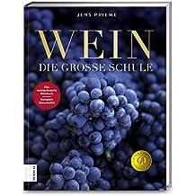 Wein: Die grosse Schule