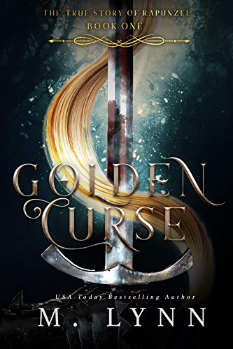 Golden Curse (Fantasy and Fairytales Book 1) by M. Lynn