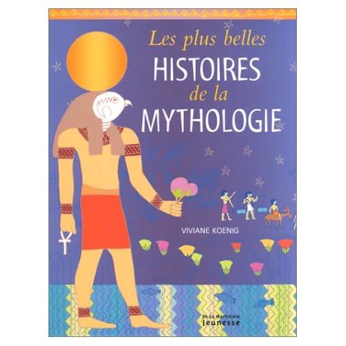 Les Plus Belles Histoires de la Mythologie