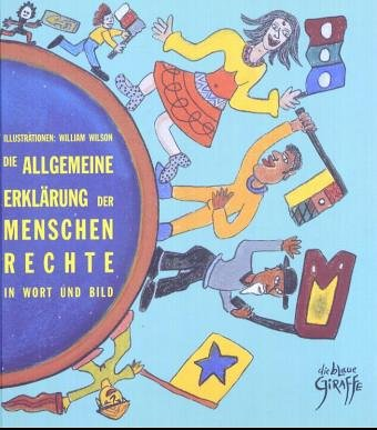 Allgemeine Erklärung der Menschenrechte in Wort und Bild
