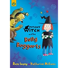Titchy-Witch and the Bully Boggarts (Titchy-Witch)