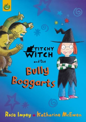 Titchy Witch and the bully Boggarts