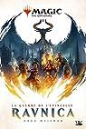 Magic - The Gathering, tome 1 : La guerre de l'étincelle par Weisman