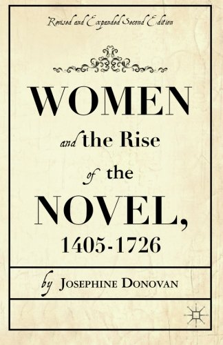 Women and the Rise of the Novel, 1405-1726