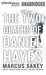 The Two Deaths of Daniel Hayes by Marcus Sakey (2011-06-09)