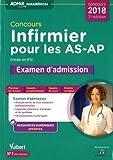 Concours Infirmier pour les AS-AP - Entrée en IFSI - Examen d'admission - Aide-soignant et Auxiliaire de puériculture - Concours 2018...