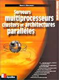Serveur multiprocesseurs...
