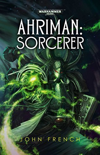Ahriman: Sorcerer (Warhammer 40,000) by French, John (2015) Paperback