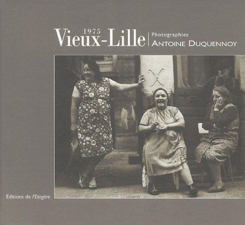 Vieux-Lille 1975 par  Antoine Duquennoy