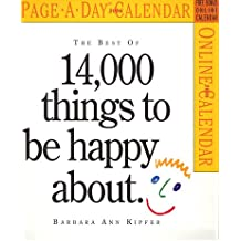 The Best Of 14,000 Things To Be Happy About 2006 Calendar