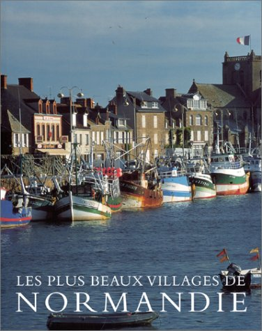 Les Plus Beaux Villages de Normandie par Hugh Palmer