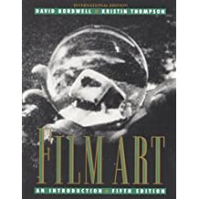Film Art: An Introduction (McGraw-Hill International Editions Series)