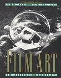 Film Art: An Introduction (McGraw-Hill International Editions Series)