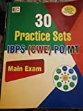 30 PRACTICE SETS FOR BANK PO/MT IBPS(CWE) PATTERN