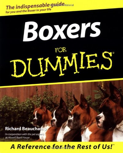 Boxers for Dummies (For Dummies Series) (Dallas Boxer)