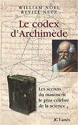 Le codex d'Archimède : Les secrets du manuscrit le plus célèbre de la science