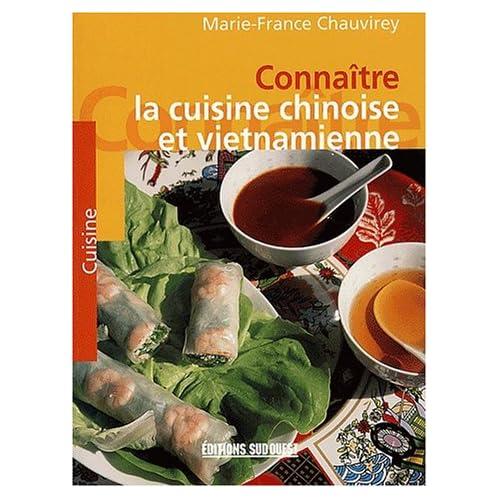 Connaître la cuisine chinoise et vietnamienne