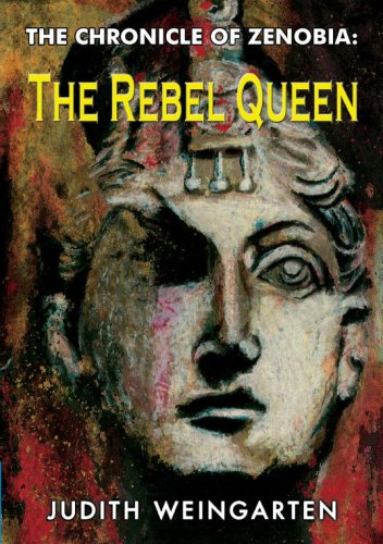 The Chronicle of Zenobia: The Rebel Queen