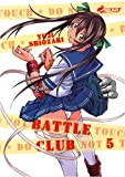 Battle Club, Tome 5 :