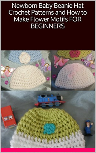 newborn-baby-beanie-hat-crochet-patterns-and-how-to-make-flower-motifs-for-beginners