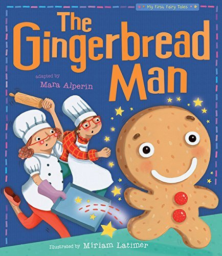 The Gingerbread Man (My First Fairy Tales) by Mara Alperin (2016-03-06)