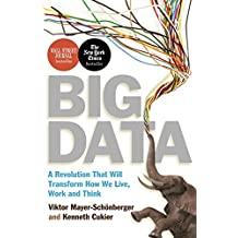 Big Data: A Revolution That Will Transform How We Live, Work and Think (English Edition)
