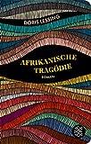 Afrikanische Tragödie: Roman (Fischer Taschenbibliothek) -