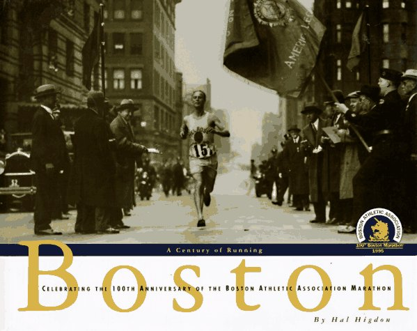 Boston: Century of Running por Hal Higdon
