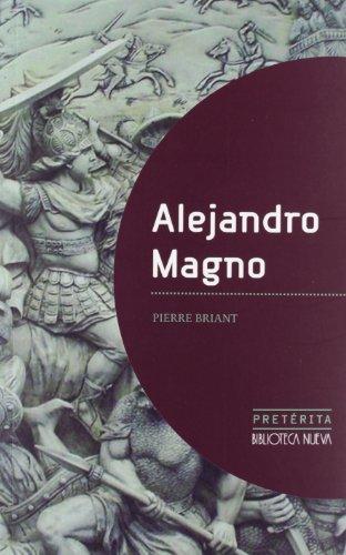 Alejandro Magno (Pretérita) por Pierre Briant