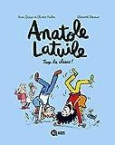 Anatole Latuile, Tome 11 : Trop la classe !