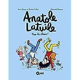 Anatole Latuile (11) : Trop la classe !