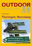 Thüringen: Rennsteig (OutdoorHandbuch) (Der Weg ist das Ziel)