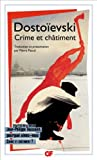 Crime et châtiment by Fyodor M Dostoevsky (2010-04-23) - Editions Flammarion - 23/04/2010