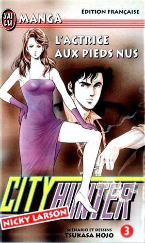 City Hunter (Nicky Larson), Tome 3 : L'actrice aux pieds nus par Tsukasa Hojo