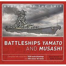 Battleships Yamato and Musashi: Superanatomy (Anatomy of the Ship)
