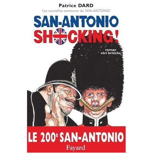 Les nouvelles aventures de San-Antonio : San-Antonio Shocking ! : Roman veri britiche