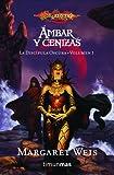 Ámbar y cenizas nº 1/3: La discípula oscura. Volumen 1 (Dragonlance)