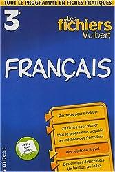 Les Fichiers Vuibert : Français, 3e (Fiches)