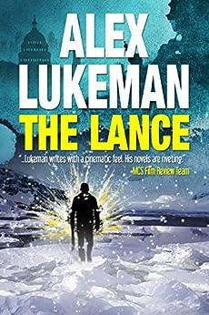 The Lance (The Project Book 2) (English Edition) par [Lukeman, Alex]