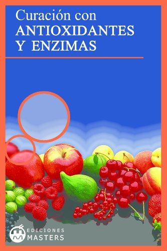 Antioxidantes y Enzimas eBook: Adolfo Pérez Agustí: Amazon ...