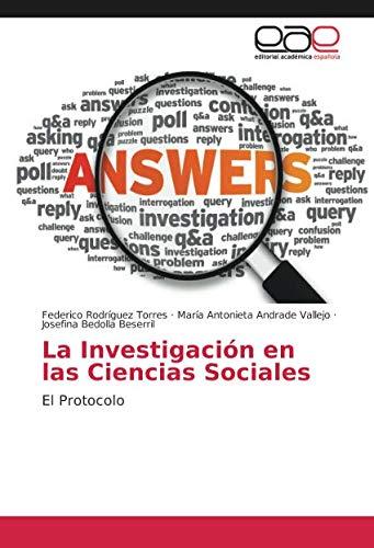 La Investigación en las Ciencias Sociales: El Protocolo