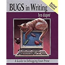 Bugs in Writing: Guide to Debugging Your Prose